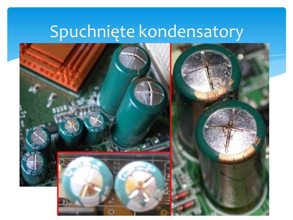 Spuchnięte kondensatory