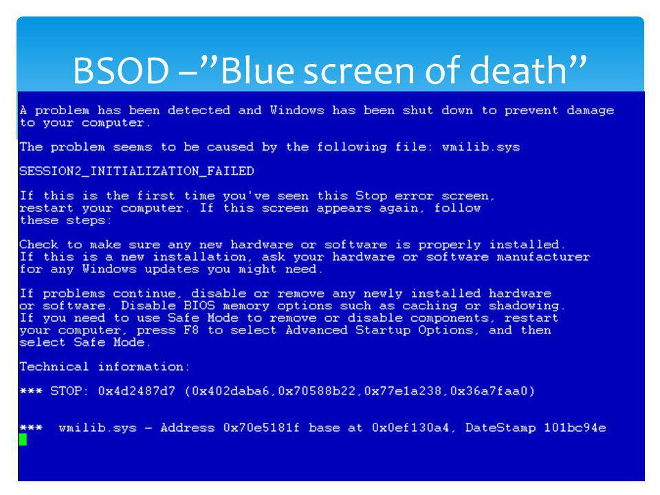 BSOD – Blue screen of death