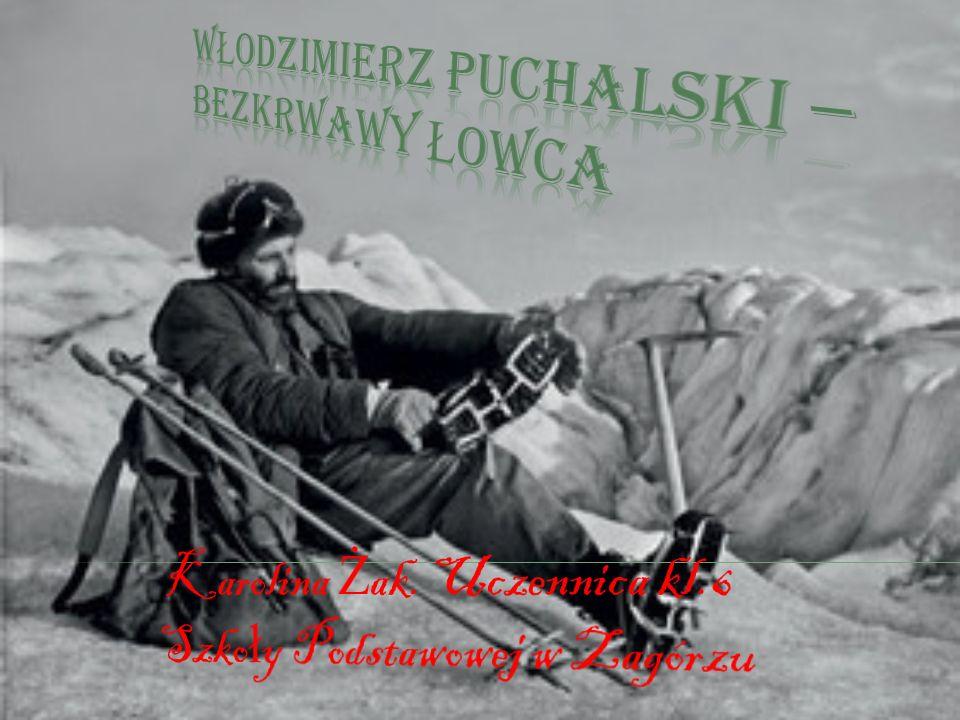 Włodzimierz Puchalski – bezkrwawy łowca