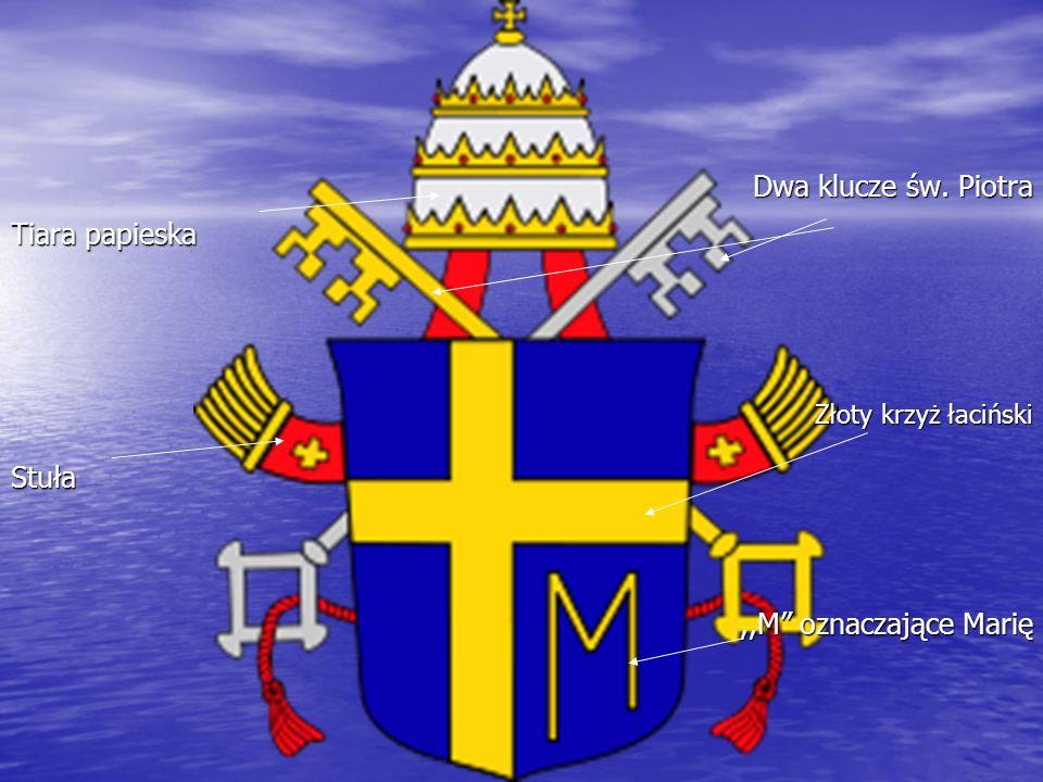 Dwa klucze św. Piotra Tiara papieska Stuła ,,M oznaczające Marię
