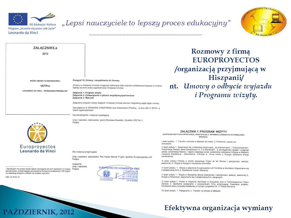 Rozmowy z firmą EUROPROYECTOS /organizacją przyjmującą w Hiszpanii/