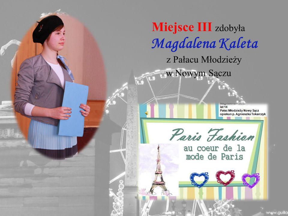 Miejsce III zdobyła Magdalena Kaleta z Pałacu Młodzieży