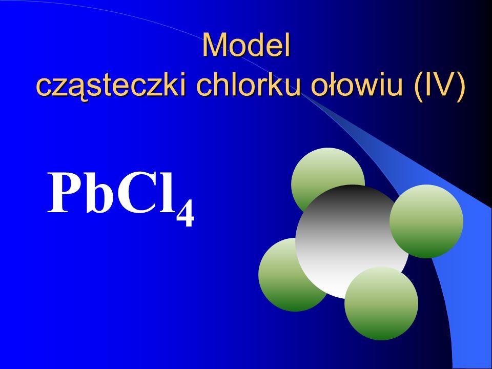 Model cząsteczki chlorku ołowiu (IV)