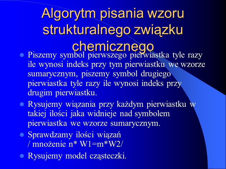 Algorytm pisania wzoru strukturalnego związku chemicznego