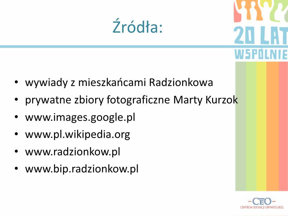 Źródła: wywiady z mieszkańcami Radzionkowa