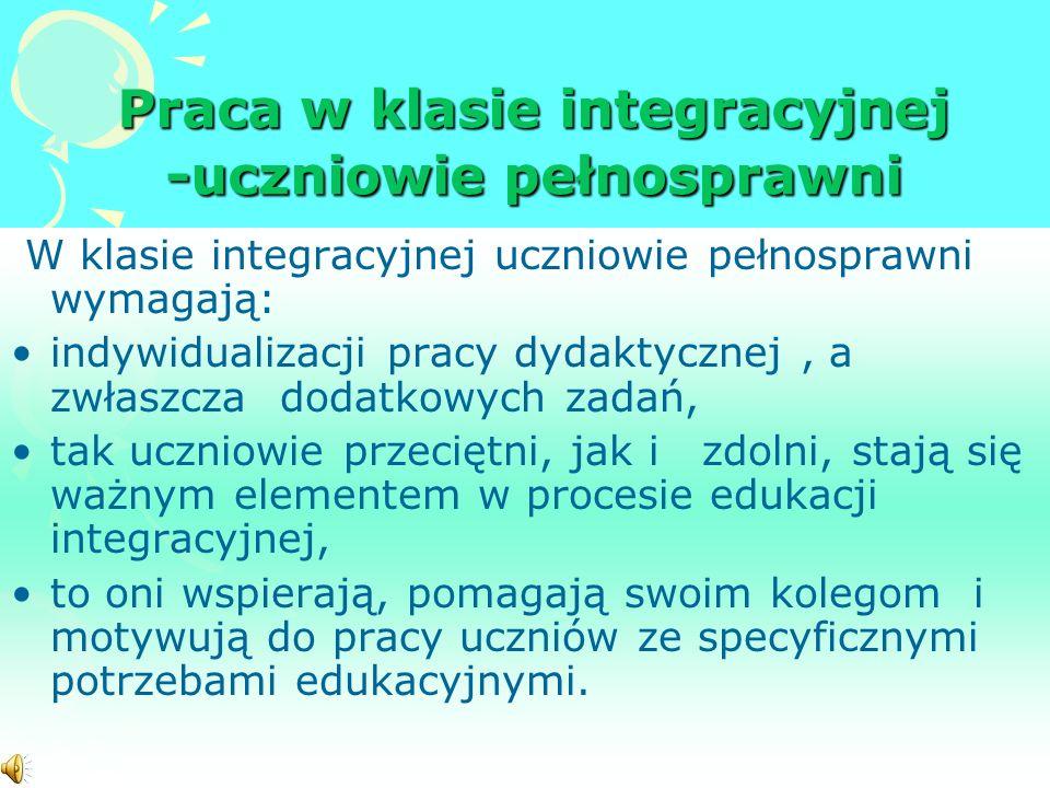 Praca w klasie integracyjnej -uczniowie pełnosprawni