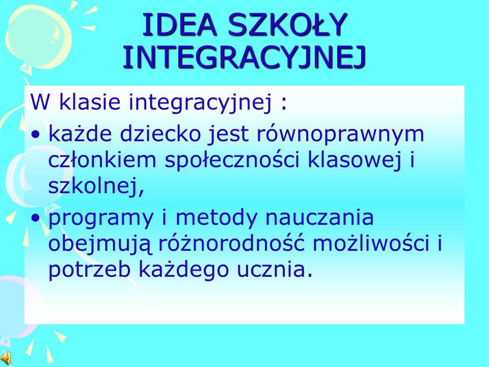 IDEA SZKOŁY INTEGRACYJNEJ