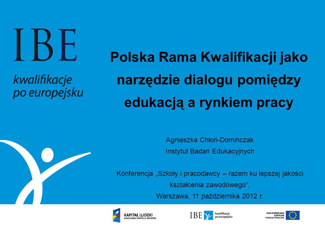 Polska Rama Kwalifikacji jako narzędzie dialogu pomiędzy edukacją a rynkiem pracy