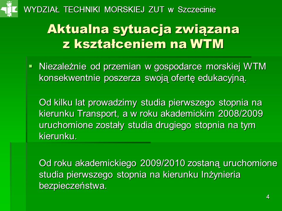 Aktualna sytuacja związana z kształceniem na WTM
