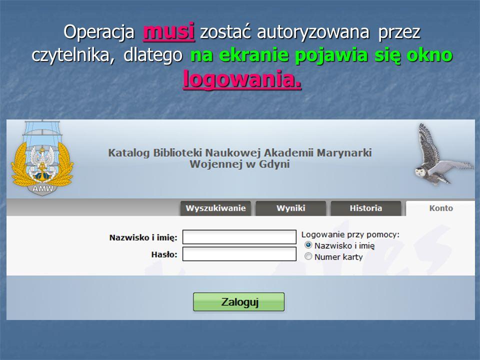 Operacja musi zostać autoryzowana przez czytelnika, dlatego na ekranie pojawia się okno logowania.