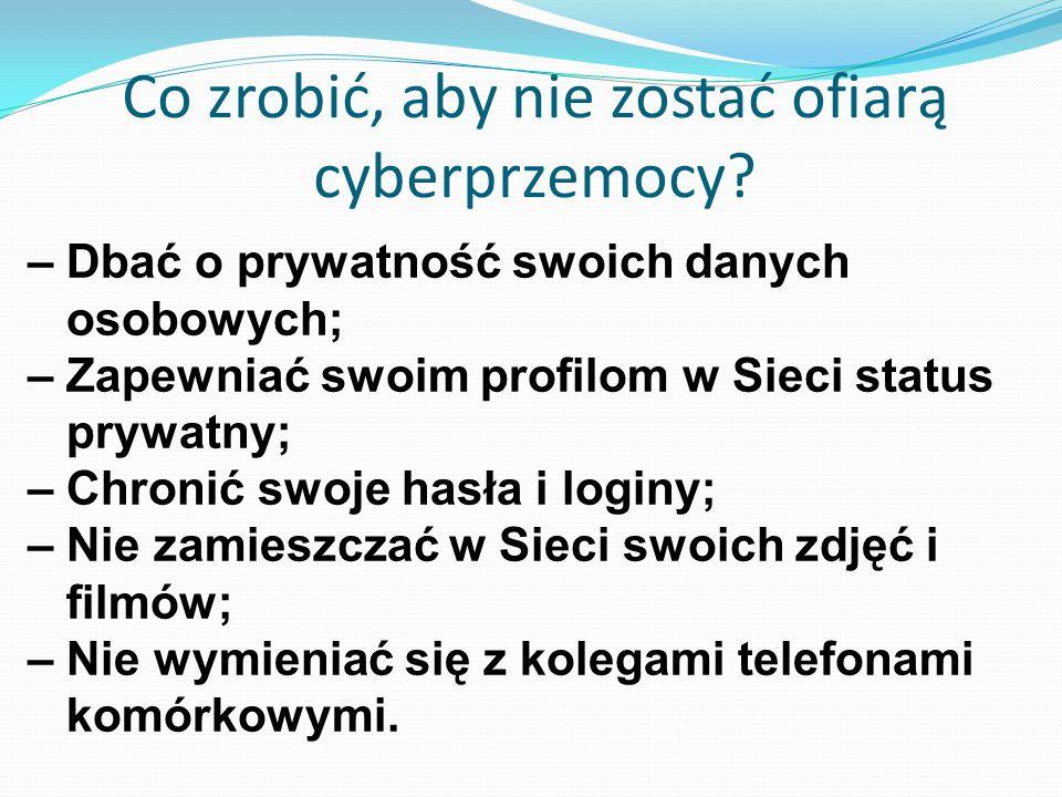 Co zrobić, aby nie zostać ofiarą cyberprzemocy