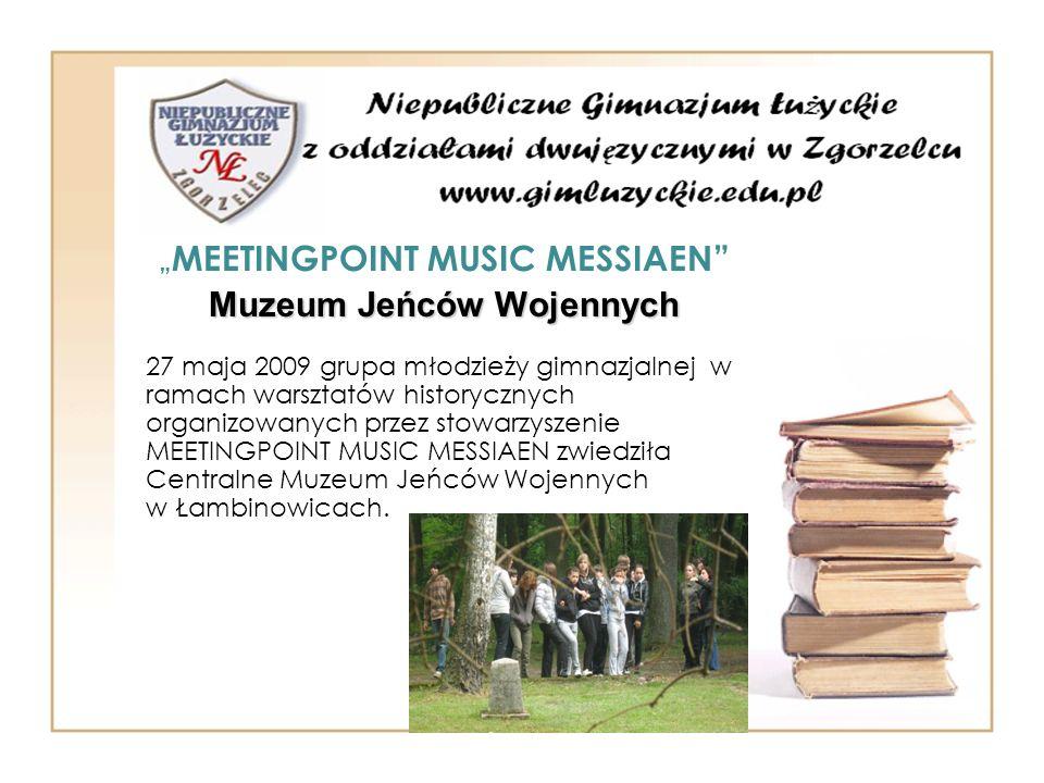 """""""MEETINGPOINT MUSIC MESSIAEN Muzeum Jeńców Wojennych"""