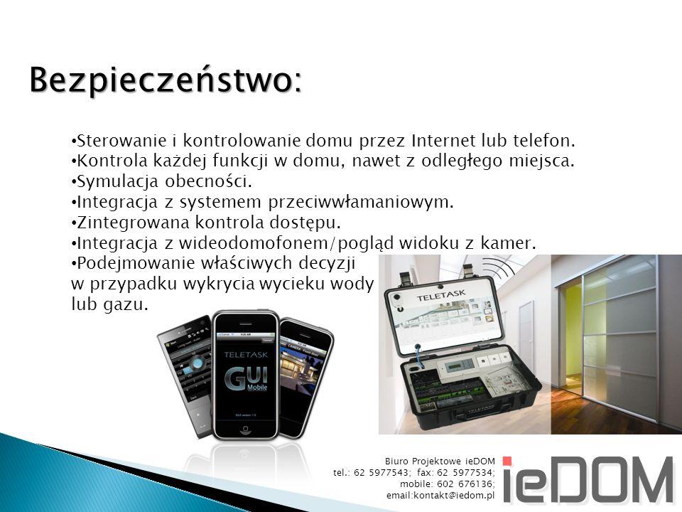 Bezpieczeństwo: Sterowanie i kontrolowanie domu przez Internet lub telefon. Kontrola każdej funkcji w domu, nawet z odległego miejsca.