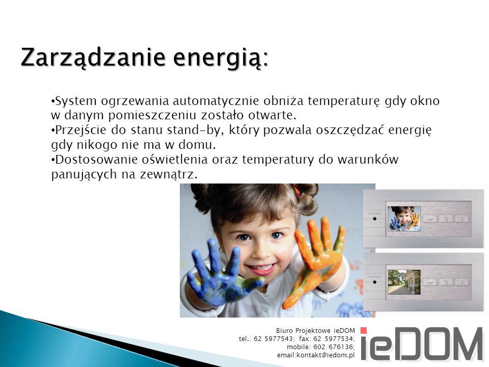 Zarządzanie energią: System ogrzewania automatycznie obniża temperaturę gdy okno. w danym pomieszczeniu zostało otwarte.