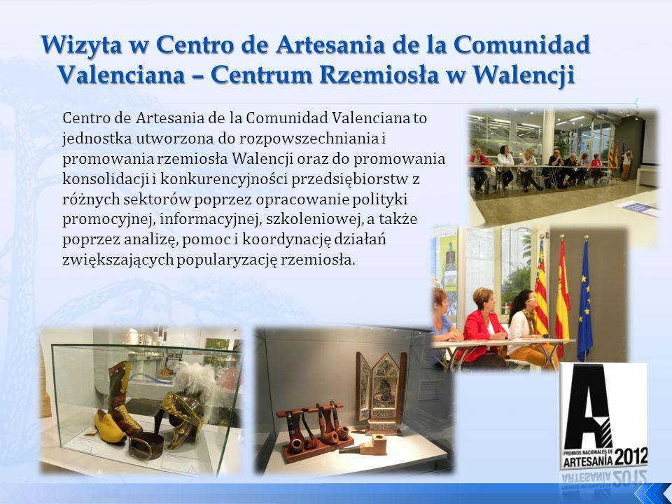 Wizyta w Centro de Artesania de la Comunidad Valenciana – Centrum Rzemiosła w Walencji