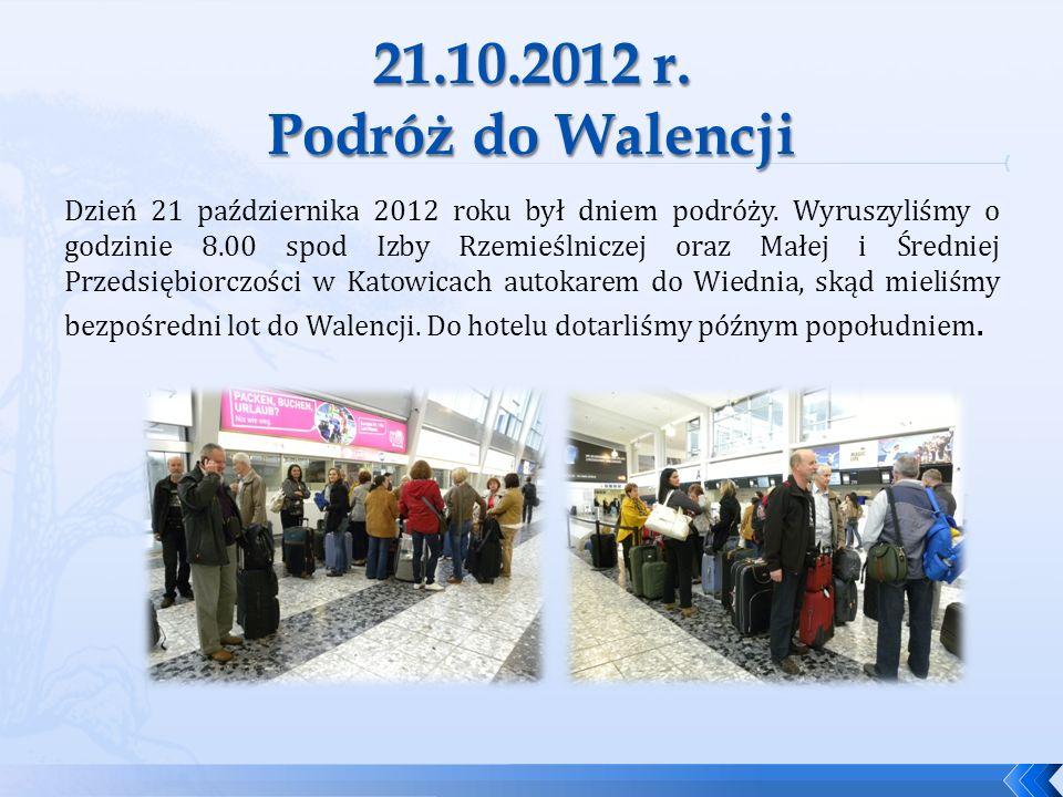 21.10.2012 r. Podróż do Walencji