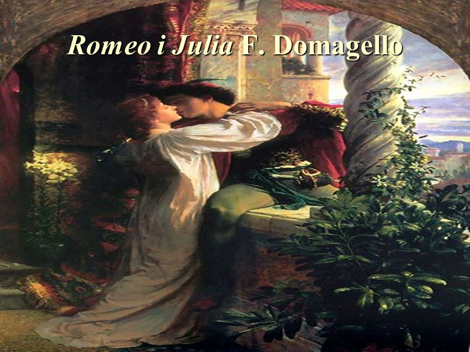 Romeo i Julia F. Domagello