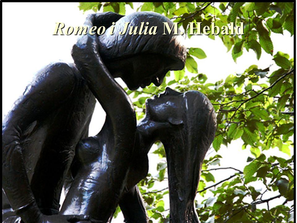 Romeo i Julia M. Hebald