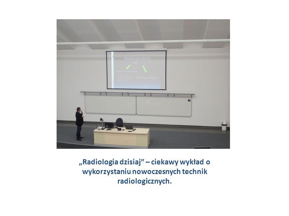 """""""Radiologia dzisiaj – ciekawy wykład o wykorzystaniu nowoczesnych technik radiologicznych."""