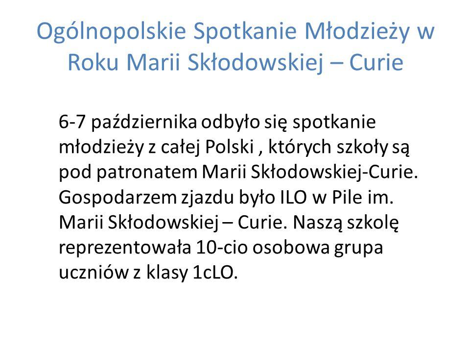 Ogólnopolskie Spotkanie Młodzieży w Roku Marii Skłodowskiej – Curie