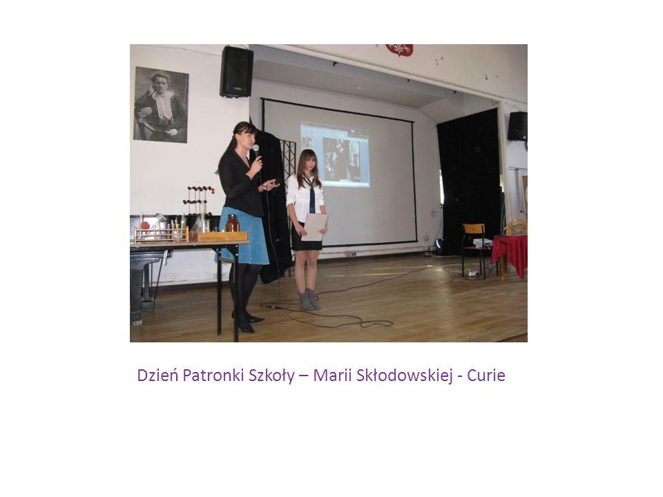 Dzień Patronki Szkoły – Marii Skłodowskiej - Curie
