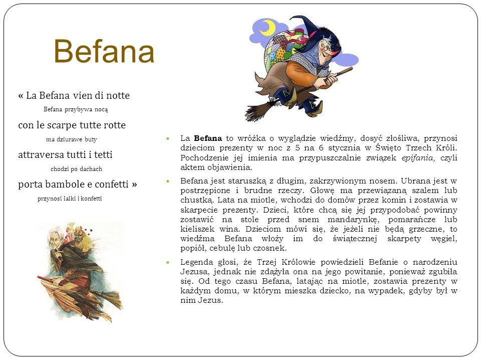 Befana « La Befana vien di notte Befana przybywa nocą