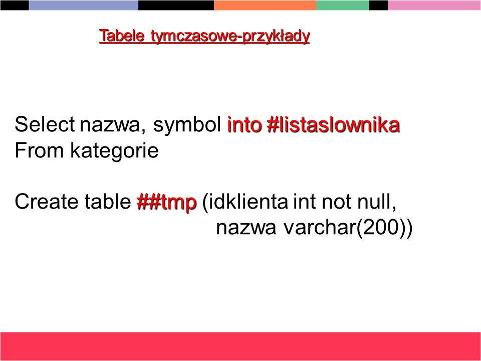 Select nazwa, symbol into #listaslownika From kategorie