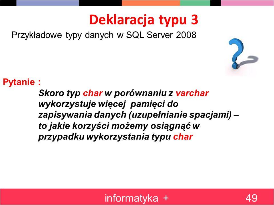 Deklaracja typu 3 informatyka +
