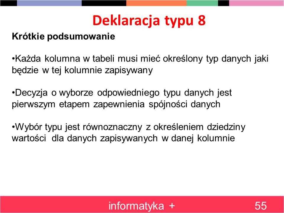 Deklaracja typu 8 informatyka + Krótkie podsumowanie