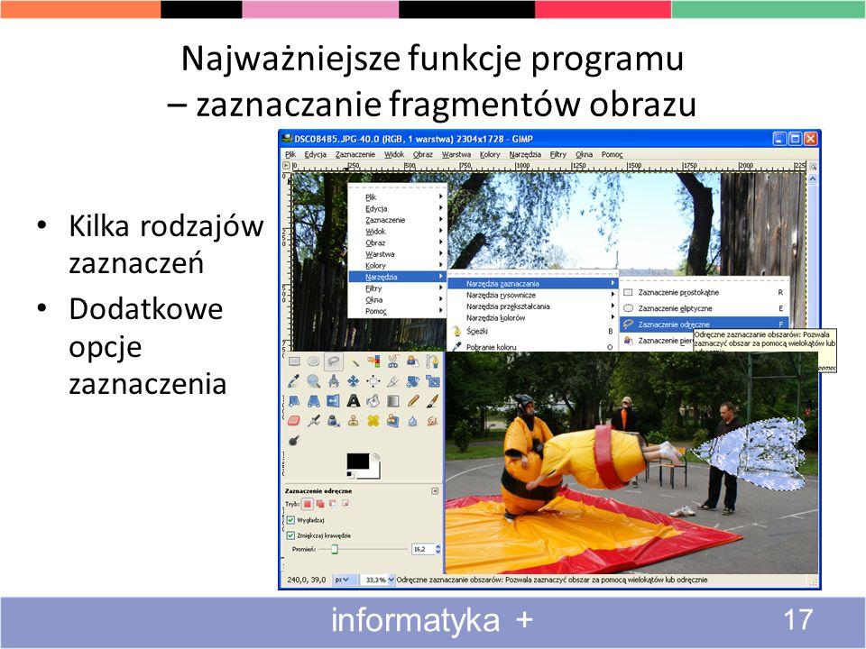 Najważniejsze funkcje programu – zaznaczanie fragmentów obrazu