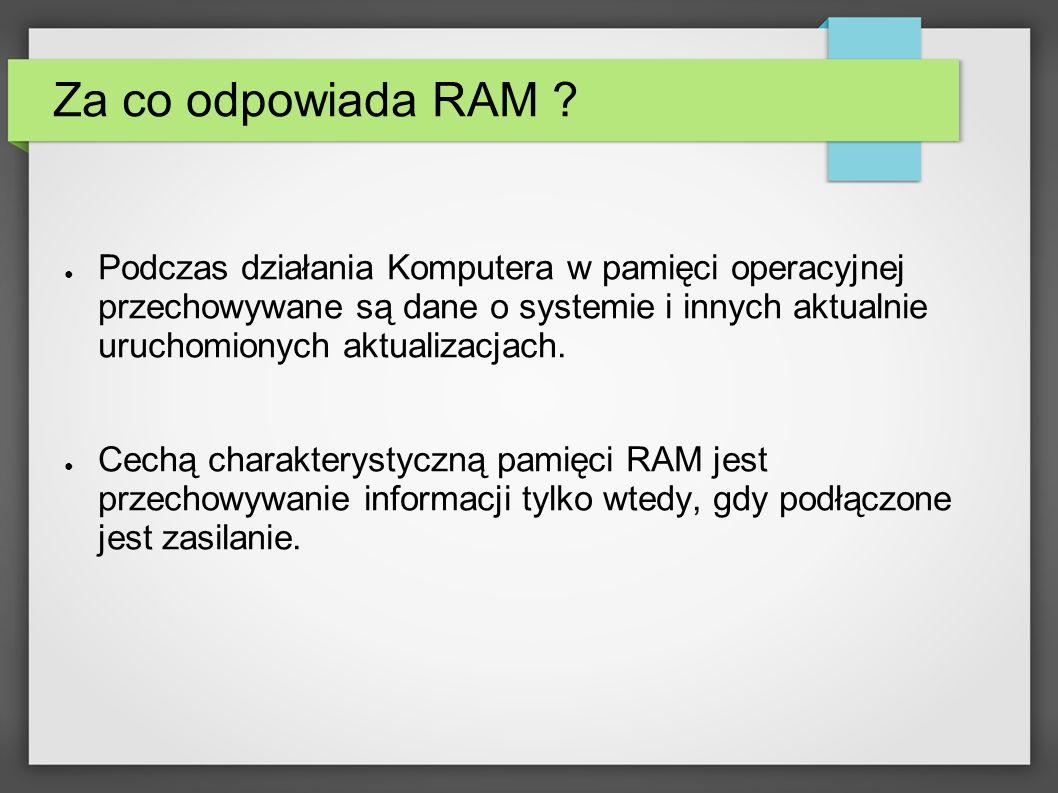 Za co odpowiada RAM