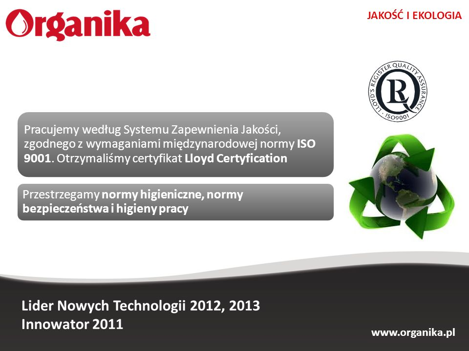 Lider Nowych Technologii 2012, 2013 Innowator 2011