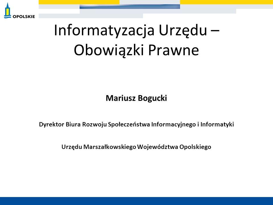 Informatyzacja Urzędu – Obowiązki Prawne