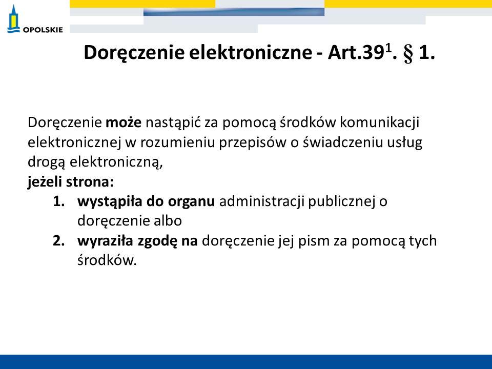 Doręczenie elektroniczne - Art.391. § 1.