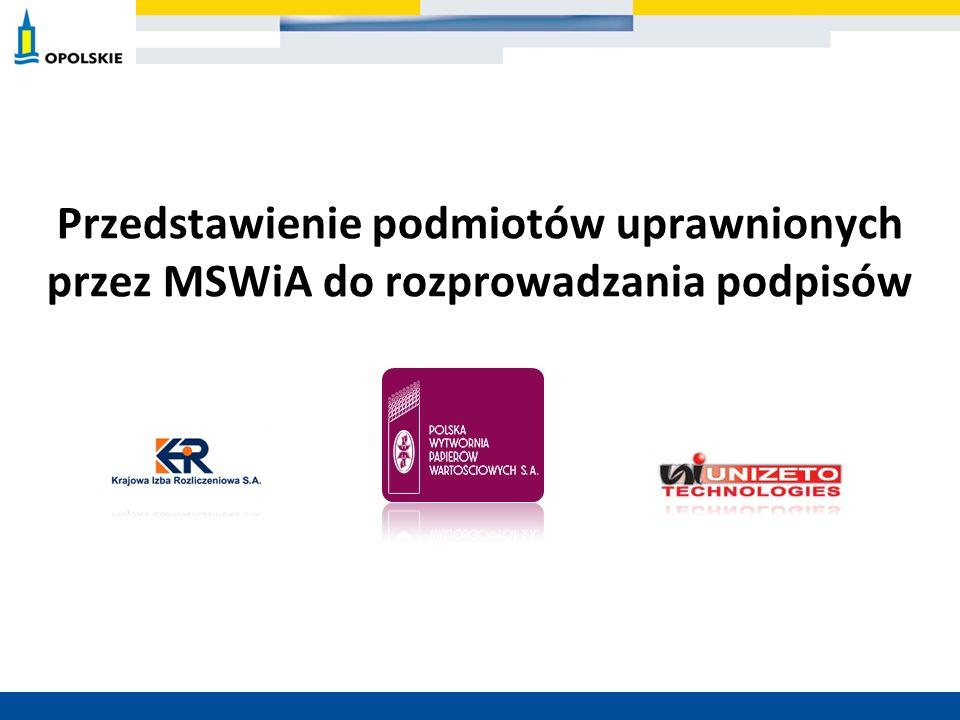 Przedstawienie podmiotów uprawnionych przez MSWiA do rozprowadzania podpisów