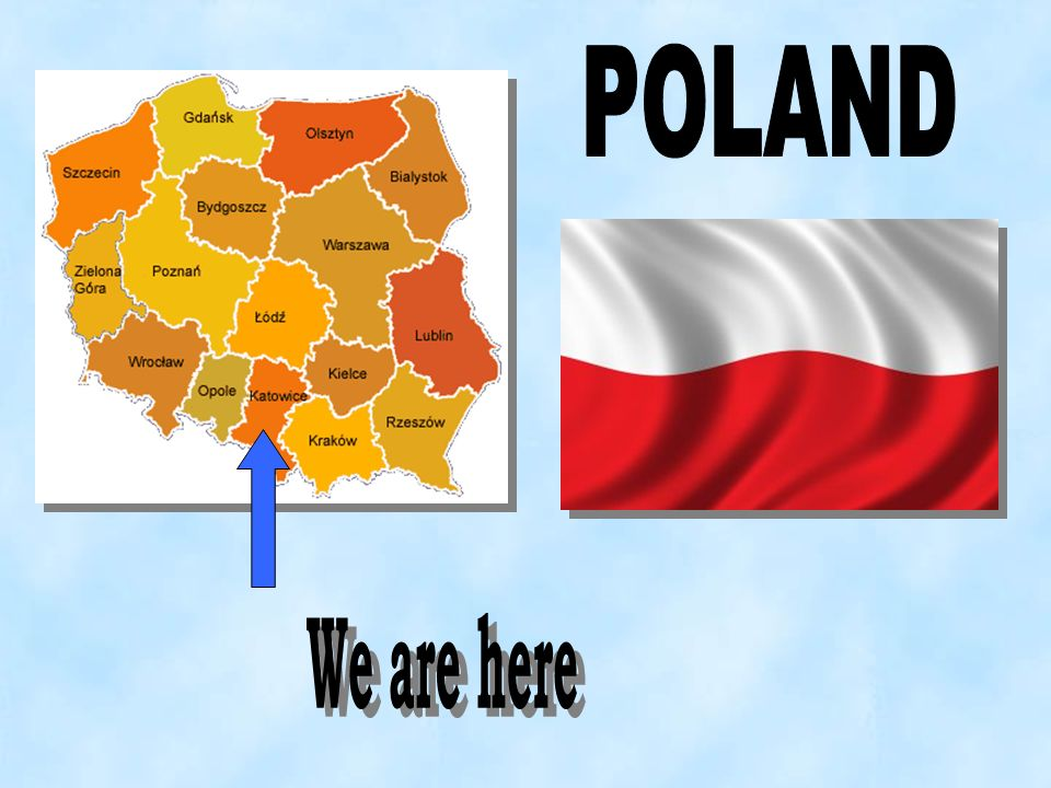 POLAND We are here