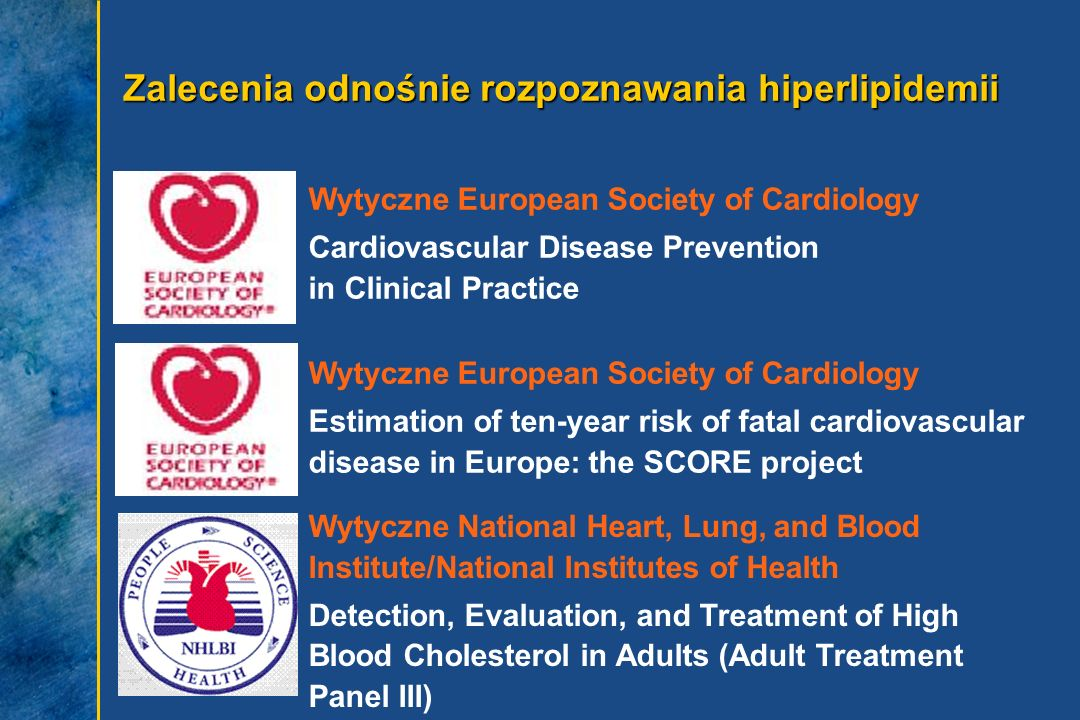 Zalecenia odnośnie rozpoznawania hiperlipidemii