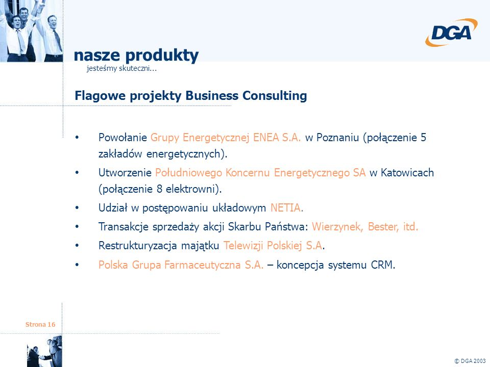 nasze produkty Flagowe projekty Business Consulting