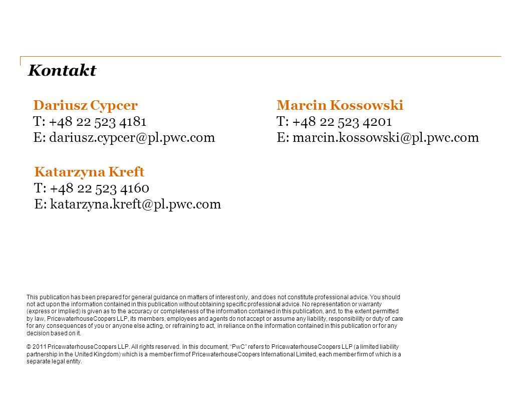Kontakt Dariusz Cypcer T: +48 22 523 4181 E: dariusz.cypcer@pl.pwc.com