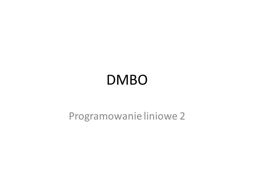 Programowanie liniowe 2