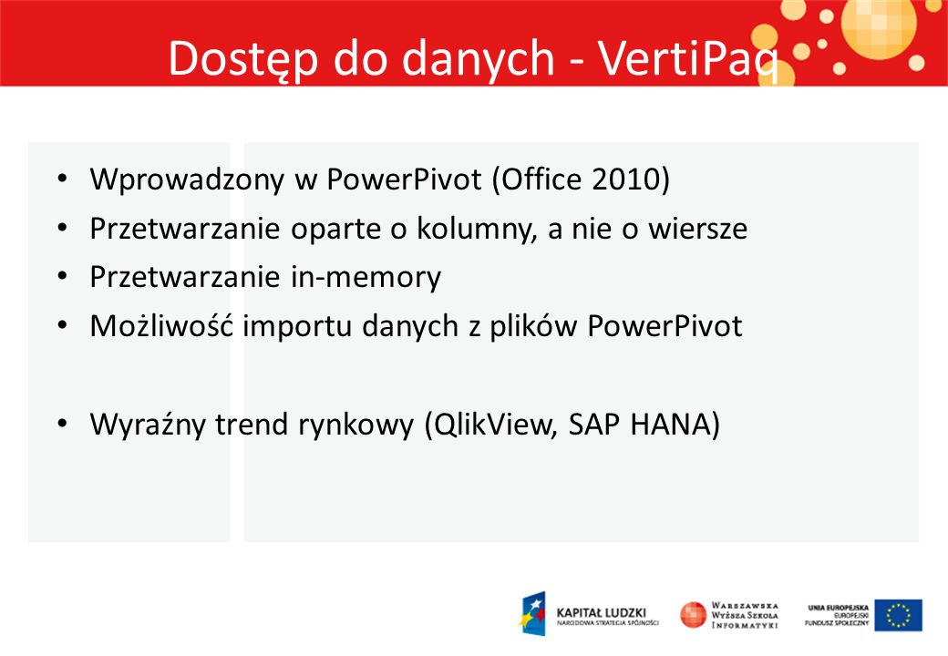 Dostęp do danych - VertiPaq