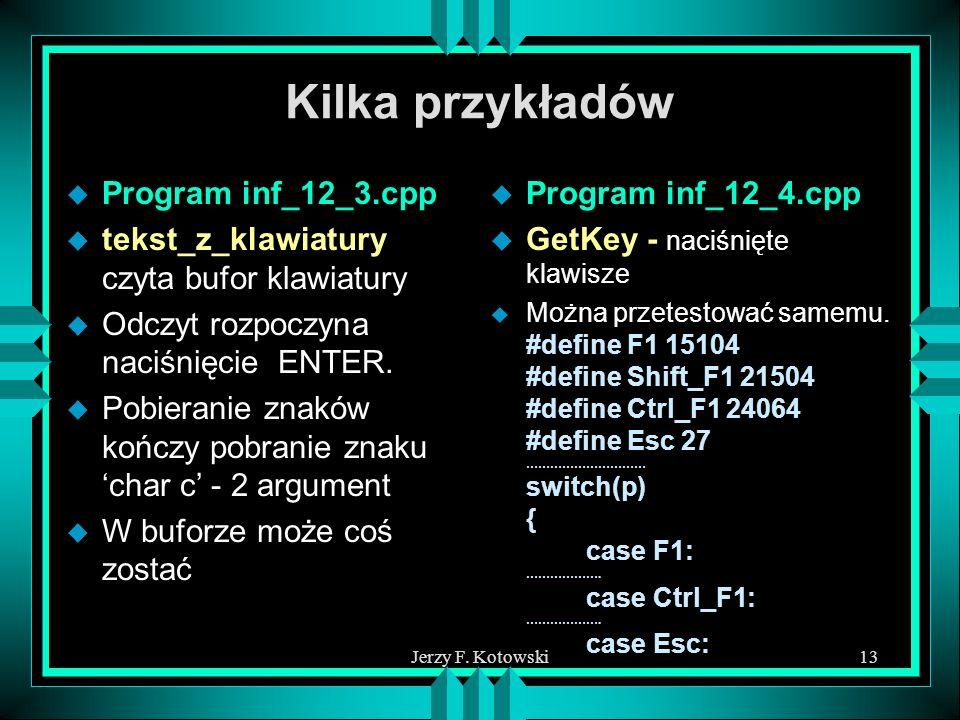 Kilka przykładów Program inf_12_3.cpp