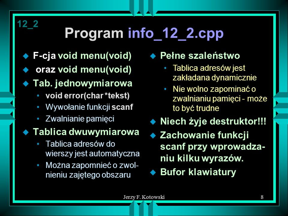 Program info_12_2.cpp 12_2 F-cja void menu(void) oraz void menu(void)