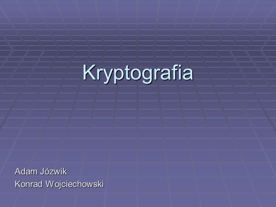 Adam Józwik Konrad Wojciechowski