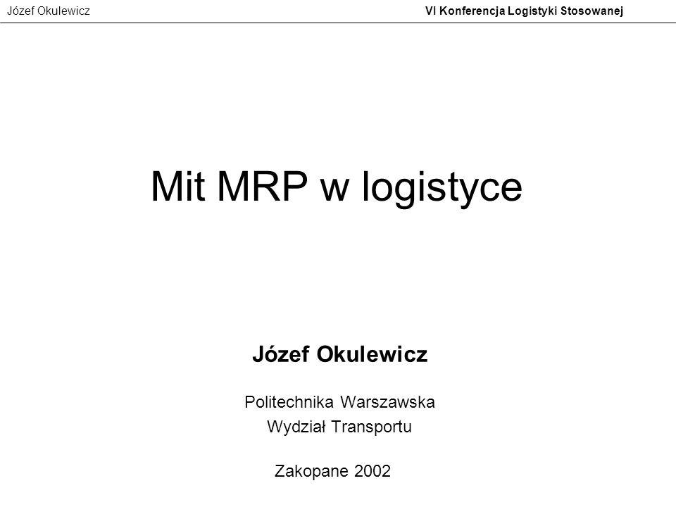 Józef Okulewicz Politechnika Warszawska Wydział Transportu