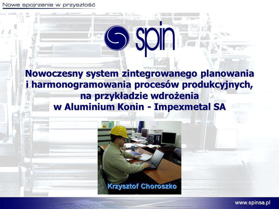 Nowoczesny system zintegrowanego planowania i harmonogramowania procesów produkcyjnych, na przykładzie wdrożenia w Aluminium Konin - Impexmetal SA