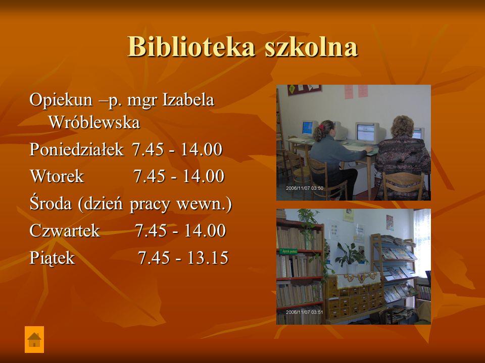 Biblioteka szkolna Opiekun –p. mgr Izabela Wróblewska