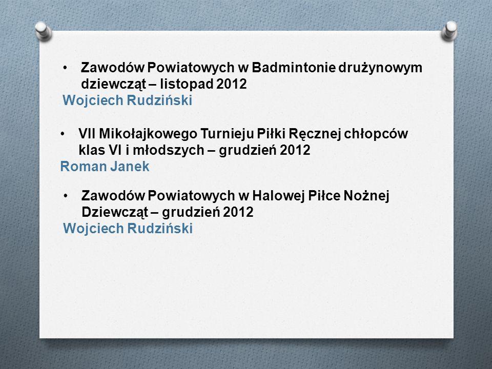Zawodów Powiatowych w Badmintonie drużynowym dziewcząt – listopad 2012