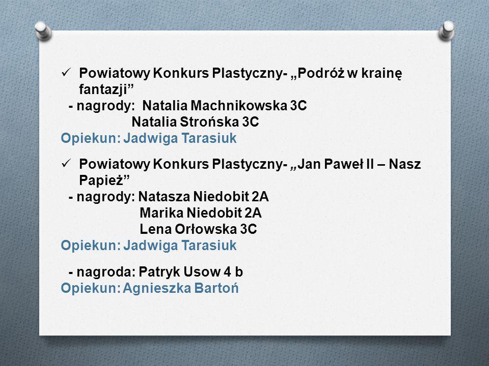 """Powiatowy Konkurs Plastyczny- """"Podróż w krainę fantazji"""