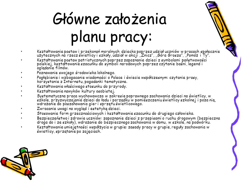 Główne założenia planu pracy: